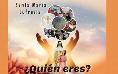 Santa María Eufrasia ¿Quién eres?